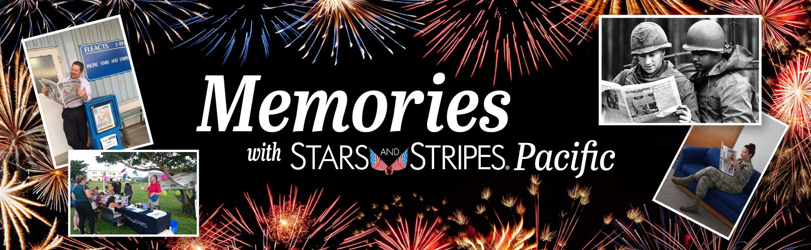 Memories with Stars and Stripes Pacific